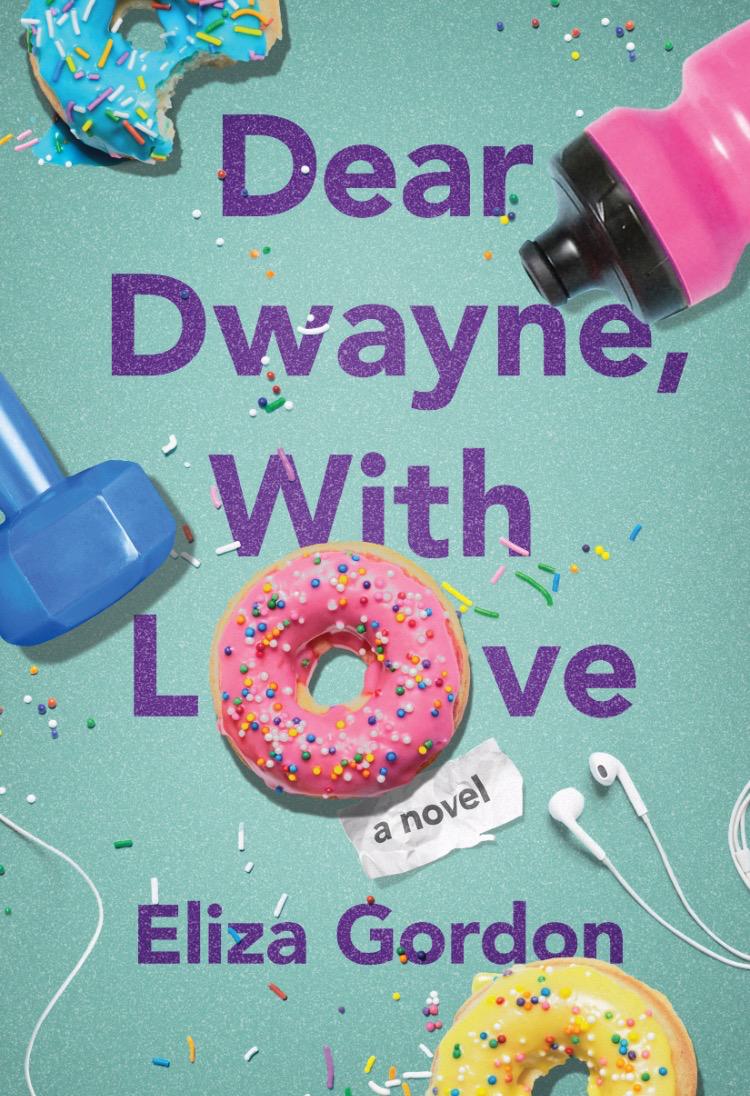 DEAR DWAYNE WITH LOVE Eliza Gordon cover 2