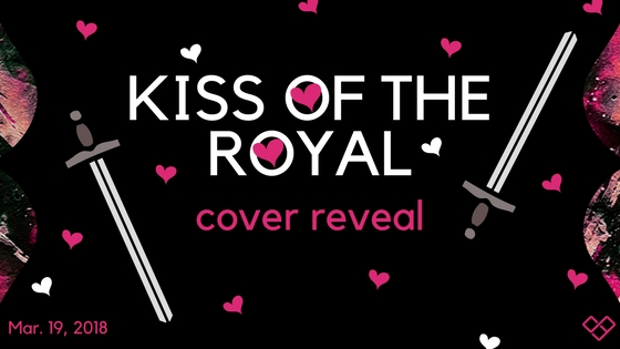 Kiss of the Royal Cover Reveal Banner