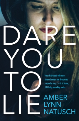 Book Cover 3 - Dare You To Lie by Amber Lynn Natusch