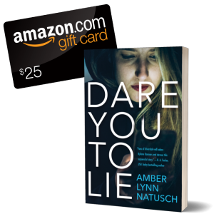 Graphic - Giveaway - Dare You To Lie by Amber Lynn Natusch